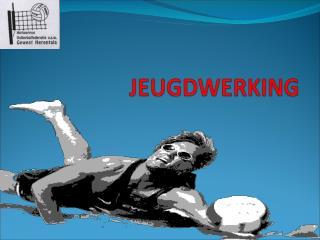 JEUGDWERKING