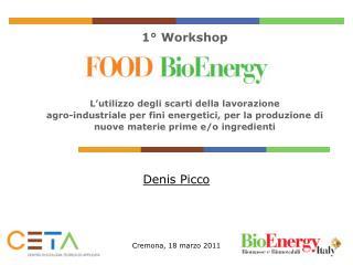 Denis Picco Cremona, 18 marzo 2011