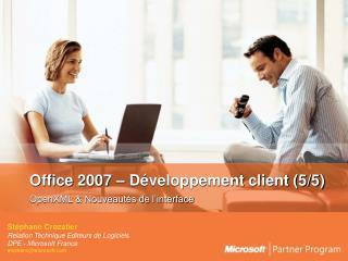 Office 2007 – Développement client (5/5)