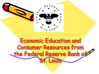 Economic Education and Consumer Resources from the Federal Reserve Bank of St. Louis