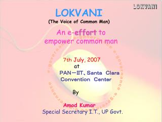 LOKVANI (The Voice of Common Man)