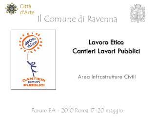 Lavoro Etico Cantieri Lavori Pubblici