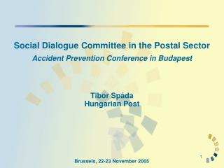 Social Dialogue Committee in the Postal Sector Accident Prevention Conference in Budapest