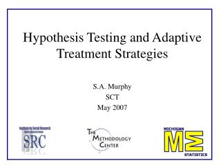 Hypothesis Testing and Adaptive Treatment Strategies