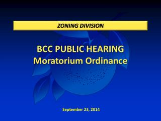 BCC PUBLIC HEARING  Moratorium Ordinance