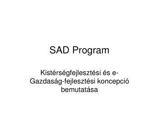 SAD Program