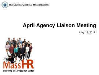 April Agency Liaison Meeting