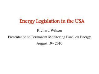 Energy Legislation in the USA