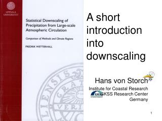 A short introduction into downscaling