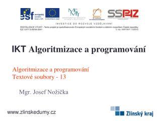Algoritmizace a programování Textové soubory - 13