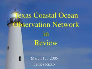 Texas Coastal Ocean Observation Network  in Review