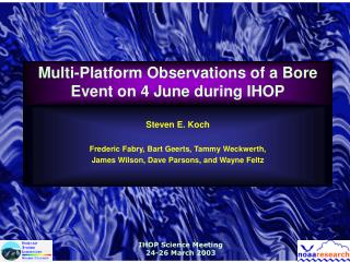 Multi-Platform Observations of a Bore Event on 4 June during IHOP