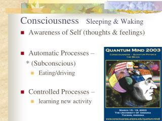 Consciousness Sleeping & Waking