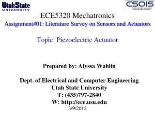 Prepared by: Alyssa Wahlin Dept. of Electrical and Computer Engineering Utah State University