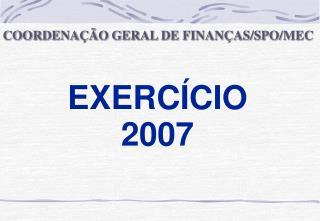 EXERCÍCIO 2007