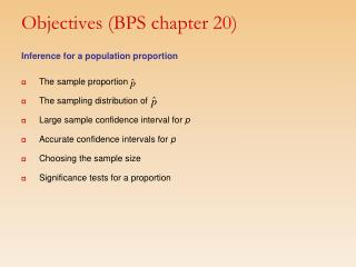 Objectives (BPS chapter 20)