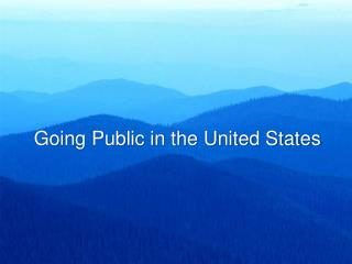 Going Public in the United States