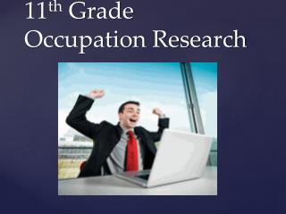 11 th Grade Occupation Research