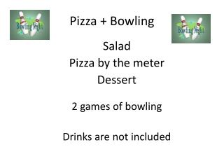 Pizza + Bowling