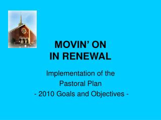 MOVIN' ON IN RENEWAL