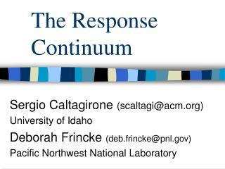 The Response Continuum