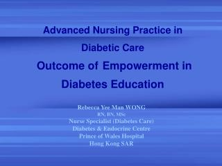 Advanced Nursing Practice in  Diabetic Care   Outcome of Empowerment in Diabetes Education