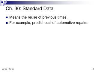 Ch. 30: Standard Data