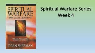Spiritual Warfare Series Week 4