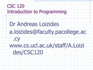 CSC 120 Introduction to Programming