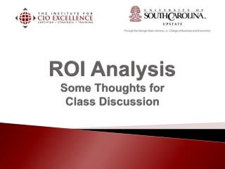 ROI Analysis  Some Thoughts for  Class  Discussion