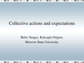 Collective actions and expectations