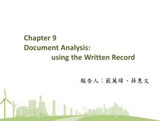 Chapter 9 Document Analysis: using the Written Record
