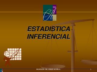 ESTADISTICA INFERENCIAL