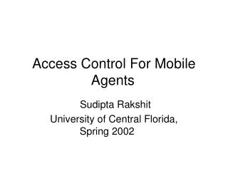 Access Control For Mobile Agents
