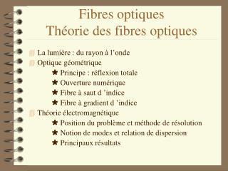 Fibres optiques Théorie des fibres optiques