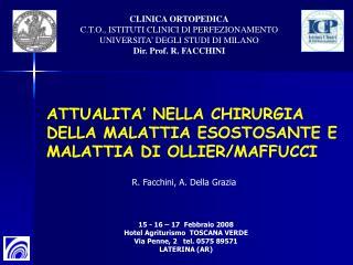 CLINICA ORTOPEDICA C.T.O., ISTITUTI CLINICI DI PERFEZIONAMENTO UNIVERSITA' DEGLI STUDI DI MILANO