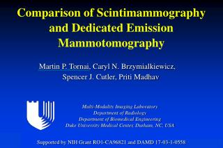 Comparison of Scintimammography and Dedicated Emission Mammotomography