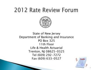 2012 Rate Review Forum