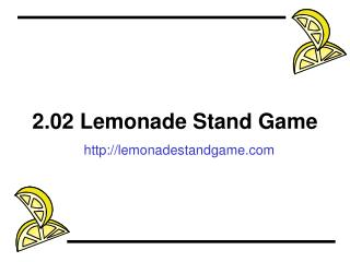 2.02 Lemonade Stand Game