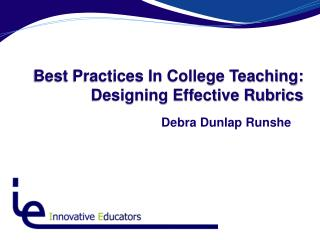 Best Practices In College Teaching: Designing Effective Rubrics