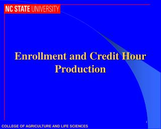 Enrollment and Credit Hour Production
