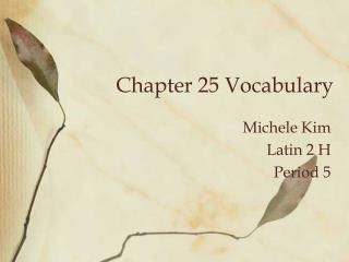 Chapter 25 Vocabulary