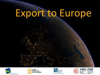 Export to Europe