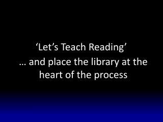 'Let's Teach Reading'