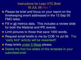 Instructions for Lean VTC Brief 18 JUL 06 Rev 1