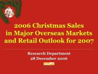 2006 Christmas Sales in Major Overseas Markets and Retail Outlook for 2007