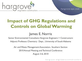 Impact of GHG Regulations and Controls on Global Warming