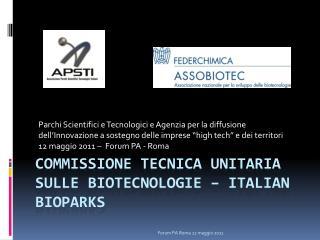 Commissione tecnica unitaria sulle biotecnologie – Italian Bioparks