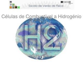 Células de Combustível a Hidrogénio