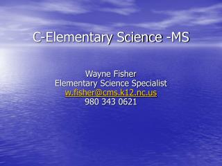 C-Elementary Science -MS